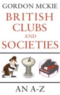 British Clubs and Societies
