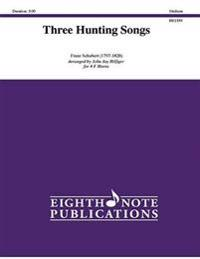 Three Hunting Songs: Score & Parts
