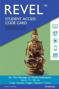 Revel for the Heritage of World Civilizations, The, Volume 1 -- Access Card