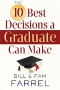 10 Best Decisions a Graduate Can Make