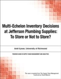 Multi-Echelon Inventory Decisions at Jefferson Plumbing Supplies