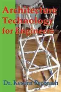 Architecture Technology for Engineers