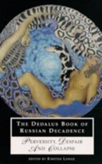 Dedalus Book of Russian Decadence