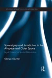 Sovereignty and Jurisdiction in Airspace and Outer Space
