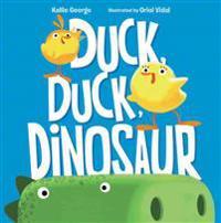 Duck, Duck, Dinosaur
