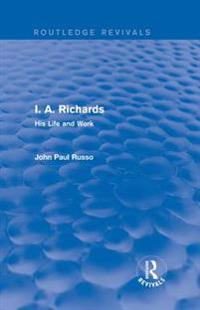 I. A. Richards (Routledge Revivals)
