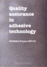Quality Assurance in Adhesive Technology