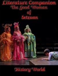 Literature Companion: The Good Woman of Setzuan