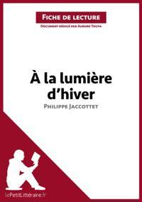 A la lumiere d'hiver de Philippe Jaccottet (Fiche de lecture)