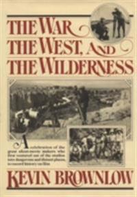 West, The War, and The Wilderness