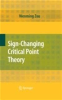 Sign-Changing Critical Point Theory