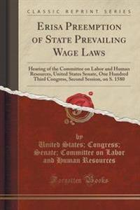 Erisa Preemption of State Prevailing Wage Laws