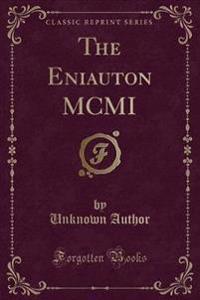 The Eniauton MCMI (Classic Reprint)