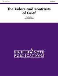 The Colors and Contrasts of Grief: Conductor Score & Parts