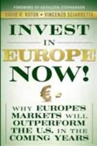 Invest in Europe Now!