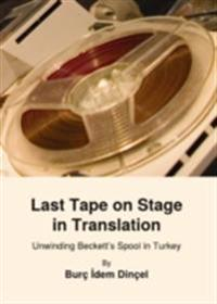 Last Tape on Stage in Translation