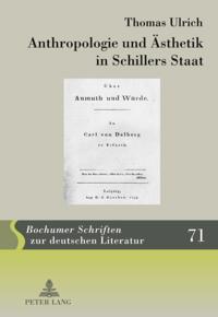 Anthropologie und Aesthetik in Schillers Staat