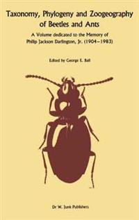 Taxonomy, Phylogeny, and Zoogeography of Beetles and Ants