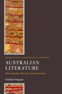 Australian Literature: Postcolonialism, Racism, Transnationalism