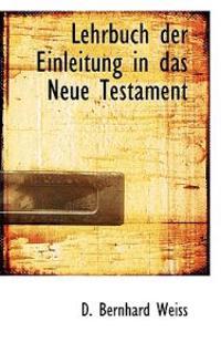 Lehrbuch Der Einleitung in Das Neue Testament