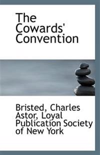 The Cowards' Convention