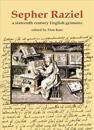 Sepher Raziel: Liber Salomonis: A Sixteenth Century English Grimoire