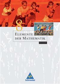 Elemente der Mathematik 8. Schülerband. Hessen
