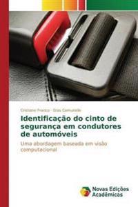 Identificacao Do Cinto de Seguranca Em Condutores de Automoveis