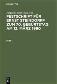 Festschrift F r Ernst Steindorff Zum 70. Geburtstag Am 13. M rz 1990