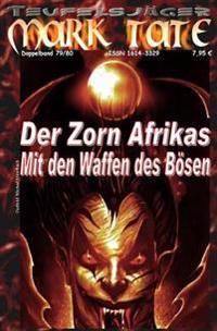 """Teufelsjager 079-080: Der Zorn Afrikas: ...Und """"Mit Den Waffen Des Bosen"""""""