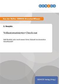 Vollautomatisierter Check-Out