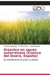Arsenico En Aguas Suterraneas (Cuenca del Duero, Espana)