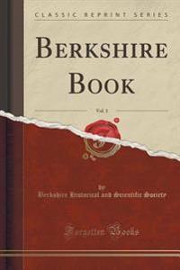 Berkshire Book, Vol. 1 (Classic Reprint)