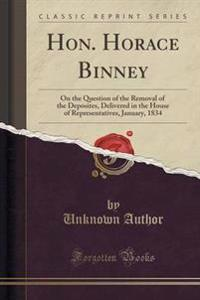 Hon. Horace Binney