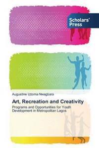 Art, Recreation and Creativity