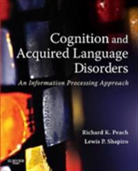 Cognition and Acquired Language Disorders - E-Book