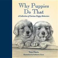 Why Puppies Do That