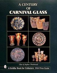 Century of Carnival Glass