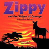 Zippy and the Stripes of Courage