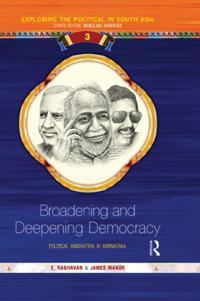 Broadening and Deepening Democracy