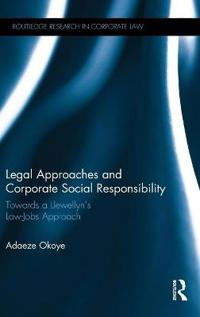 Legal approaches and corporate social responsibility - towards a llewellyns