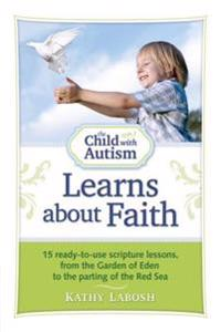 Child with Autism Learns about Faith