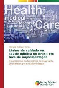 Linhas de Cuidado Na Saude Publica Do Brasil Em Face de Implementacao
