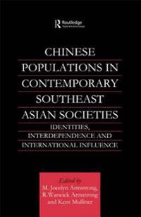 Chinese Populations in Contemporary Southeast Asian Societies