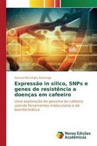 Expressao in Silico, Snps E Genes de Resistencia a Doencas Em Cafeeiro