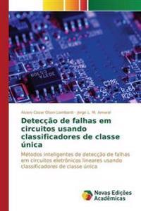 Deteccao de Falhas Em Circuitos Usando Classificadores de Classe Unica