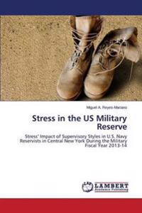 Stress in the Us Military Reserve