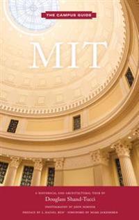 MIT: An Architectural Tour