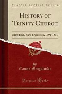 History of Trinity Church