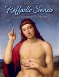 Raffaello Sanzio: 158 Paintings and Drawings